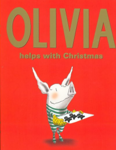 As she impatiently waits for Santa's arrival, Olivia the pig tries to help with family preparations on the day before Christmas